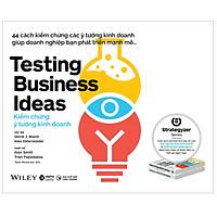 Kiểm Chứng Ý Tưởng Kinh Doanh (Testing Business Ideas)