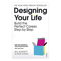 Designing Your Life : Build A Life That Works For You