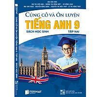 Củng cố và Ôn luyện Tiếng Anh 9 Tập 2