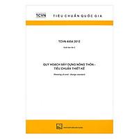 TCVN 4454:2012 Quy Hoạch Xây Dựng Nông Thôn - Tiêu Chuẩn Thiết Kế