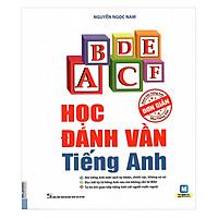 Học Đánh Vần Tiếng Anh (Tặng kèm Tự học 2000 từ vựng tiếng Anh theo chủ đề)