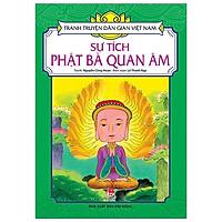 Tranh Truyện Dân Gian Việt Nam: Sự Tích Phật Bà Quan Âm (Tái Bản 2020)
