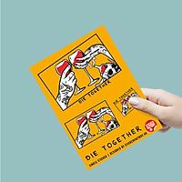 Die together - Single Sticker hình dán lẻ