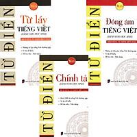 Combo 3 Quyển Từ Điển Chính Tả - Đồng Âm Tiếng Việt - Từ Láy Tiếng Việt (Dành Cho Học Sinh)