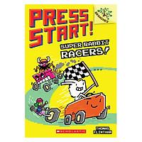Press Start! Book 3: Super Rabbit Racers!