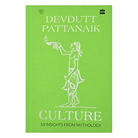Culture: 50 Insights From Mythology