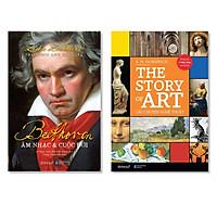 Combo Sách Dành Cho Người Yêu Nghệ Thuật:  Câu Chuyện Nghệ Thuật - The Story Of Art + Beethoven: Âm Nhạc Và Cuộc Đời
