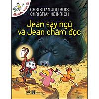 Jean Say Ngủ Và Jean Chăm Đọc (Tái Bản)