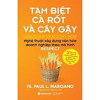 Sách - Tạm biệt cà rốt và cây gậy (Tái bản 2018)