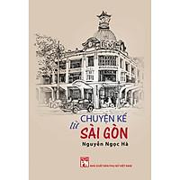 Chuyện kể từ Sài Gòn