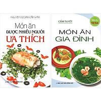 Combo 2 cuốn:  Món Ăn Được Nhiều Người Ưa Thích -  Món Ăn Gia Đình