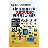 Lập Trình ToT Với Arduino - Esp8266 Và Xbee
