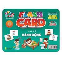 Flash card Theo phương pháp giáo dục sớm của Glenn Doman – Thẻ học thông minh (song ngữ Anh Việt) - Chủ đề: Hành động