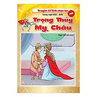 Truyện Cổ Tích Chọn Lọc Song Ngữ Việt Anh - Trọng Thủy Mỵ Châu
