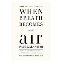 WHEN BREATH BECOMES AIR (EXP)