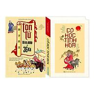 Combo Cổ Học Tinh Hoa (Bìa Cứng) + Tôn Tử Binh Pháp Và 36 Kế (Bìa Mềm)