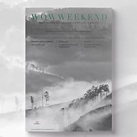 """Tạp chí Wowweekend vol 4 - Ấn phẩm """"Núi rừng Việt Nam"""" 2020"""