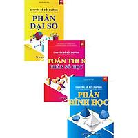 Combo Chuyên Đề Bồi Dưỡng Học Sinh Khá, Giỏi Toán THCS Phần Đại Số, Số Học Và Hình Học