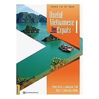 Useful Vietnamese For Expats 1 (Tặng kèm booksmark)