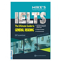 The Ultimate Guide To General Reading (Bộ Sách Ielts Mike)