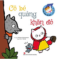 Sách Lật Giở - Cổ Tích Mèo Cải Biên : Cô Bé Quàng Khăn Đỏ