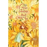 Sách - Giấc Chiêm Bao Mùa Hạ  (tặng kèm bookmark)