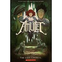 Amulet Book 4: The Last Council (Graphic Novel)