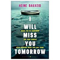 I Will Miss You Tomorrow (A Thorkild Aske Mystery)