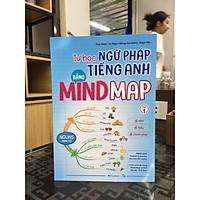 MG - Tự học ngữ pháp tiếng anh bằng mindmap - tập 1