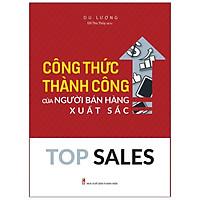 Sách: Top Sales - Công Thức Thành Công Của Người Bán Hàng Xuất Sắc