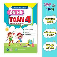 Ôn Tập Hè Toán 4 - Dành cho học sinh lớp 4 lên lớp 5 ( 1 cuốn )