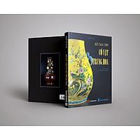 Sách Bộ sưu tập Cổ Vật Trung Hoa