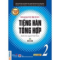 Giáo Trình Tiếng Hàn Tổng  Hợp Dành Cho Người Việt Nam - Sơ Cấp 2 - Phiên Bản Mới In Đen Trắng