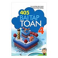 405 Bài Tập Toán Lớp 4