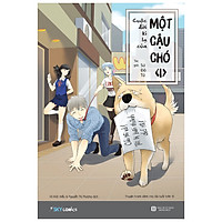 Cuộc Đời Kì Lạ Của Một Cậu Chó – Tập 1