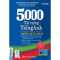 5000 Từ Vựng Tiếng Anh Thông Dụng Nhất (Tái bản 2020)