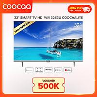 Smart TV HD Coocaa 32 Inch Wifi - Model 32S3U - Hàng chính hãng