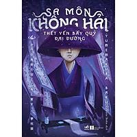 Sách - Sa môn Không Hải thết yến bầy quỷ Đại Đường (Tập 4) (tặng kèm bookmark thiết kế)