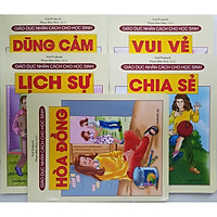 Combo Sách Giáo Dục Nhân Cách Cho Học Sinh (5 cuốn): Hòa Đồng + Chia Sẻ + Vui Vẻ + Lịch Sự + Dũng Cảm