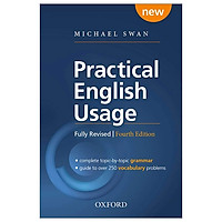 Practical English Usage, 4th edition: Paperback: Michael Swan's Guide To Problems In English