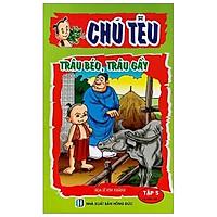 Chú Tễu - Tập 5 - Trâu Béo, Trâu Gầy