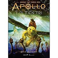 Lời Tiên Tri Hắc Ám (Tái Bản) (Phần 2 Series Những Thử Thách Của Apollo)