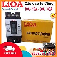 Cầu dao (APTOMAT) LiOA 10A - 15A - 20A - 30A - Hàng chính hãng