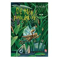 Dế Mèn Phiêu Lưu Ký (Tái Bản 2019)