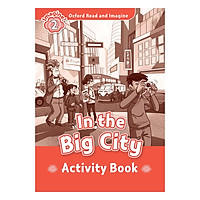 Oxford Read and Imagine 2: In the Big City Activity Book