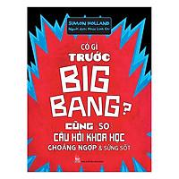 Có Gì Trước Big Bang
