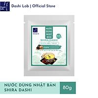 Nước Dùng Shira Dashi Nhật Bản Cao Cấp (Vị thanh) - Dashi Lab - 80g/gói