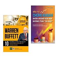Combo 2 cuốn: Warren Buffett - 10 Thương Vụ Thâu Tóm Bạc Tỷ Của Huyền Thoại Đầu Tư Chứng Khoán + Đầu Tư Chứng Khoán Khôn Ngoan Khi Bạn Không Phải Cá Mập (Sách kinh tế / Bài học kinh doanh)