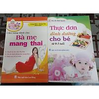 Combo 2 cuốn hực đơn dinh dưỡng cho bé + cẩm nang dành cho bà mẹ mang thai