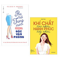 Combo 2 Cuốn Sách Kỹ Năng Sống Hay Nhất Dành Cho Phái Nữ: Khí Chất Bao Nhiêu, Hạnh Phúc Bấy Nhiêu + Phụ Nữ Thông Minh Không Ở Góc Văn Phòng / Những Cuốn Sách Kỹ Năng Mọi Phụ Nữ Đều Nên Đọc - Tặng Kèm Bookmark Happy Life